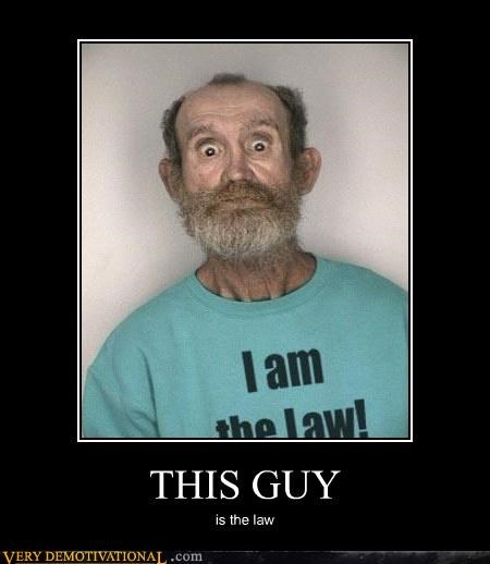 crazy,wtf,that guy,law
