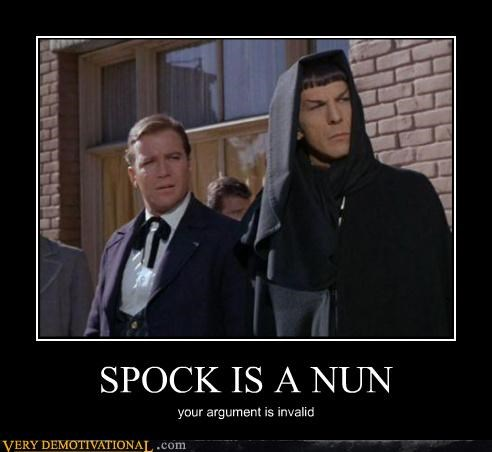 SPOCK IS A NUN your argument is invalid