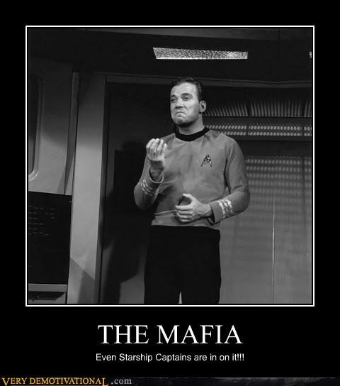 Captain Kirk corruption demotivational mafia Mean People no good in the world Sad Star Trek the prime directive - 3459155456