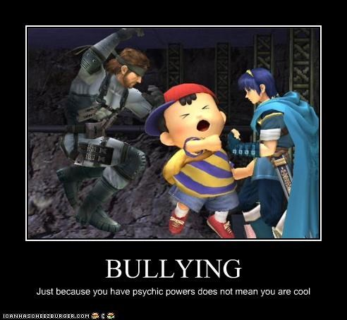 BULLYING Just because you have psychic powers does not mean you are cool