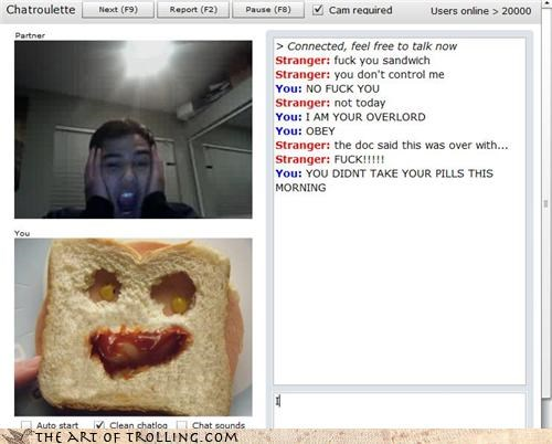Chat Roulette,pills,sandwich