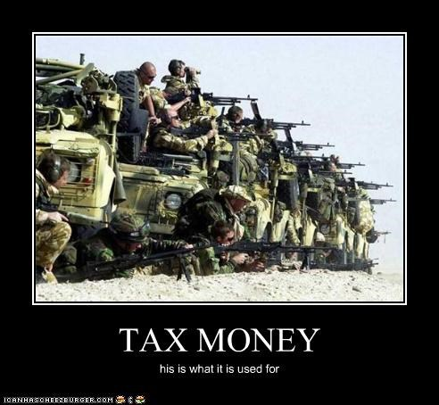 TAX MONEY his is what it is used for