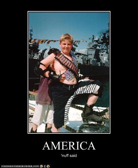 AMERICA 'nuff said