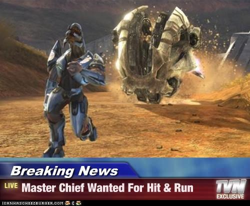 Breaking News Master Chief Wanted For Hit Run