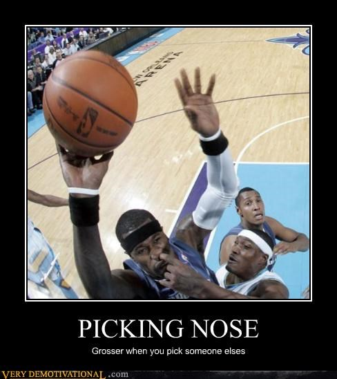 picking nose,someone,basketball