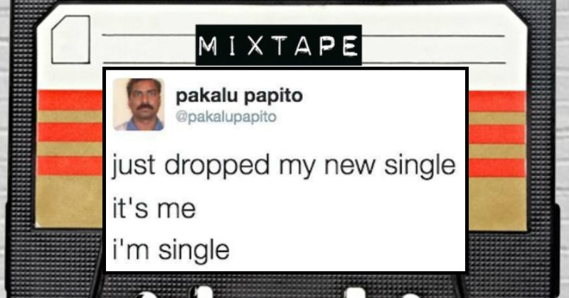 Hilarious Tweets About Being Single That Will