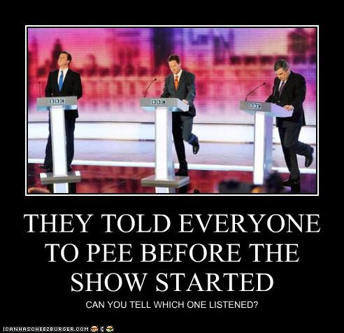 THEY TOLD EVERYONE TO PEE BEFORE THE SHOW STARTED CAN YOU TELL WHICH ONE LISTENED?