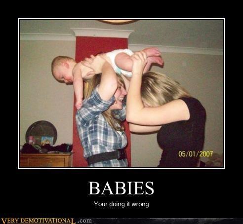 Babies doing it wrong - 3477060352