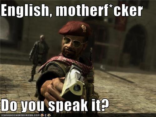 English Motherfcker Do You Speak It Cheezburger Funny Memes