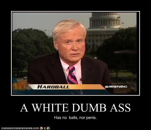 A WHITE DUMB ASS Has no balls, nor penis.
