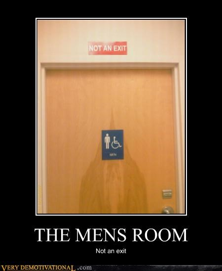 THE MENS ROOM Not an exit