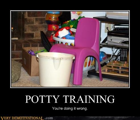 potty training,doing it wrong