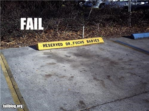 bad idea,doctor,failboat,name,parking spot