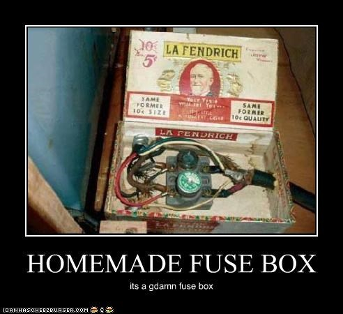 homemade fuse box cheezburger funny memes funny picturesHomemade Fuse Box #17