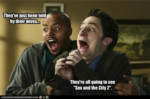 chick flick,Donald Faison,movies,scrubs,sequel,sex and the city,TV,wives,Zach Braff