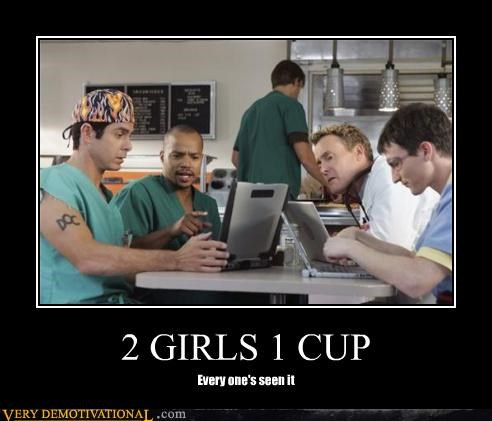 2 GIRLS 1 CUP Every one's seen it