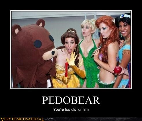 PEDOBEAR You're too old for him