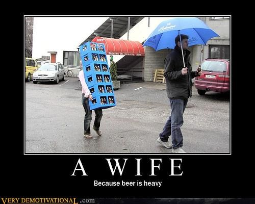 beer compromise just-kidding-relax lifting marriage Pure Awesome