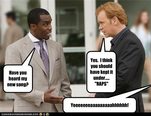 bad actor bad jokes csi david caruso P Diddy puns rap rapper - 3498925568