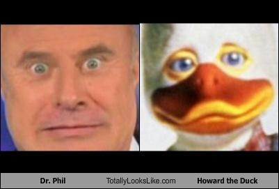 animals,comics,dr phil,howard the duck,movies,talk show,tv host