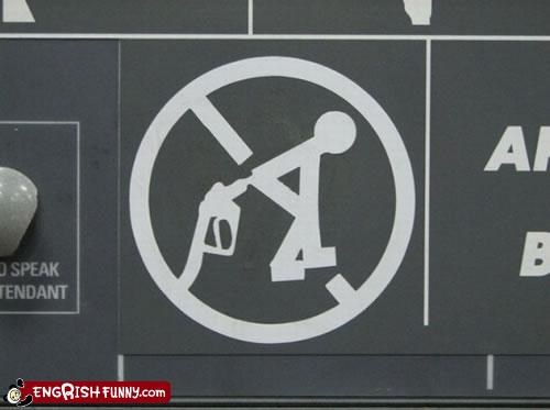 bad idea butt dont gas jam pump sign