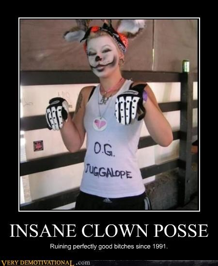 INSANE CLOWN POSSE Ruining perfectly good bitches since 1991.