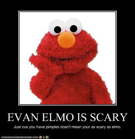 Evan Elmo Is Scary Pop Culture Funny Celebrity Pictures