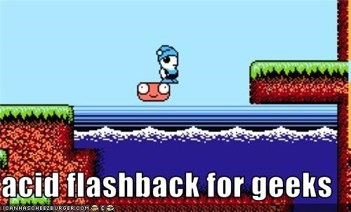 acid flashback for geeks - Cheezburger - Funny Memes | Funny
