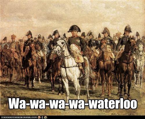 Wa-wa-wa-wa-waterloo