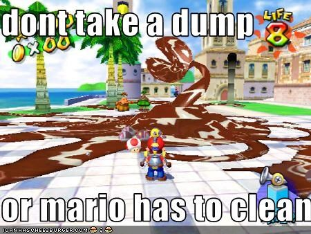 Dont Take A Dump Or Mario Has To Clean Cheezburger Funny