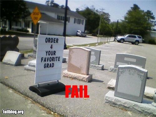 Death failboat gift graduation gravestone - 3521759488