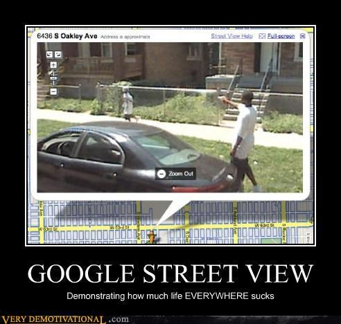 sucks life street view google