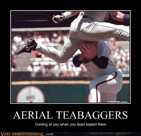 AERIAL TEABAGGERS Coming at you when you least expect them