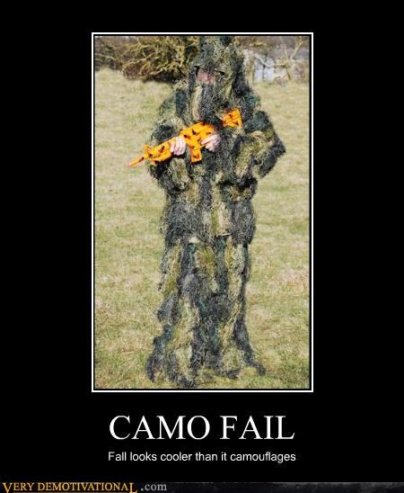 CAMO FAIL Fall looks cooler than it camouflages