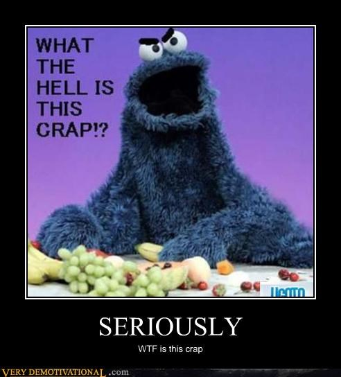 Cookie Monster seriously fruit