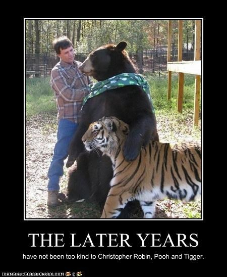 THE LATER YEARS have not been too kind to Christopher Robin, Pooh and Tigger.