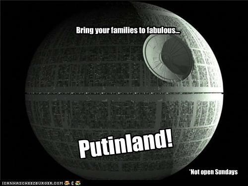 Bring your families to fabulous... Putinland! *Not open Sundays