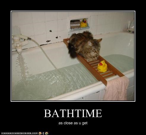 BATHTIME as close as u get