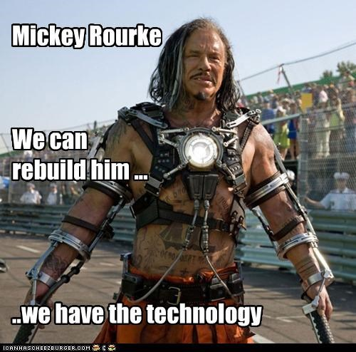 actor,classic tv,iron man,mickey rourke,movies,quotes,the six million dollar man,TV,weird