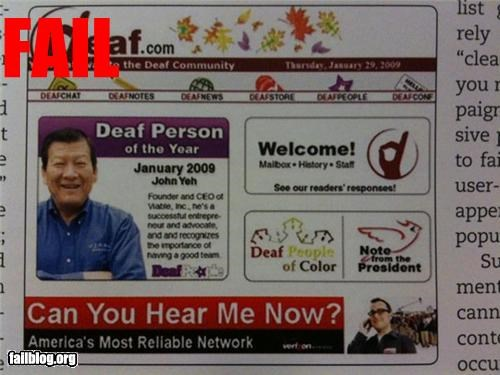 deaf.com verizon advertisement Funny but bad banner ad placement: This would be even funnier if it was on purpose....ideas or other examples on bad but funny placements on purpose or by accident: