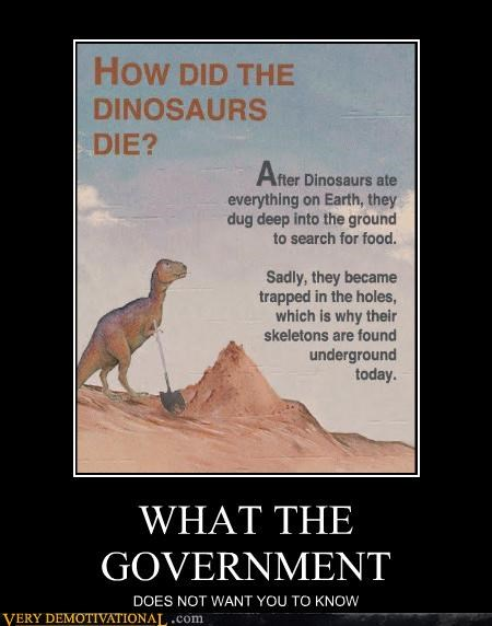 conspiracy cover up dinosaurs government lies Sad tragedy - 3539535616