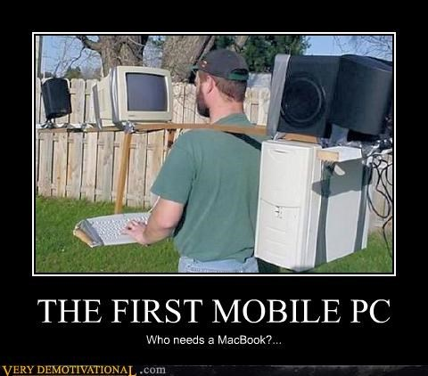 THE FIRST MOBILE PC Who needs a MacBook?...
