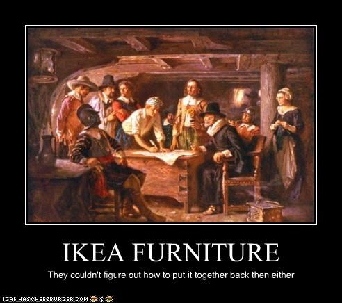 IKEA FURNITURE They couldn't figure out how to put it together back then either