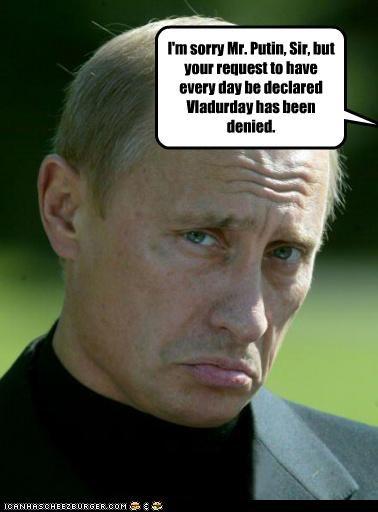 funny lolz Vladimir Putin vladurday - 3549678336