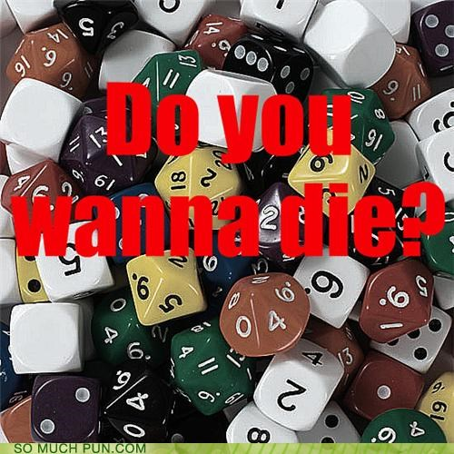dd dice gamble puns re-roll table top