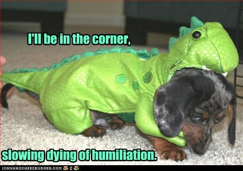 costume,dachshund,dinosaur,dying,exinction,Hall of Fame,humiliation,in the corner
