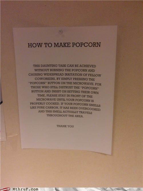 1st world problems annoyed awesome co-workers not basic instructions carbon cubicle rage dickheads food fridge politics mess microwave paper signs passive aggressive Popcorn rage Sad sass screw you signage smoke wiseass - 3571052544