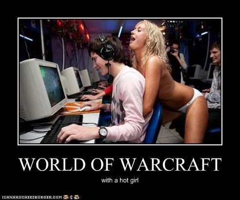 WORLD OF WARCRAFT with a hot girl