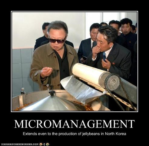 business candy dictator food Kim Jong-Il management micromanagement North Korea
