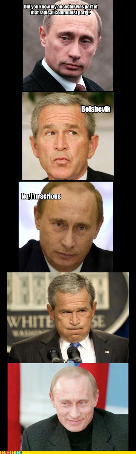 error George Bush internet miscommunication politics vladmir putin